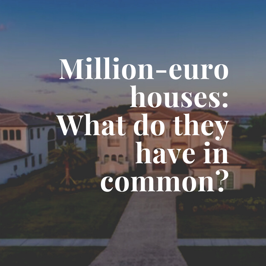 Million-euro houses What do they have in common
