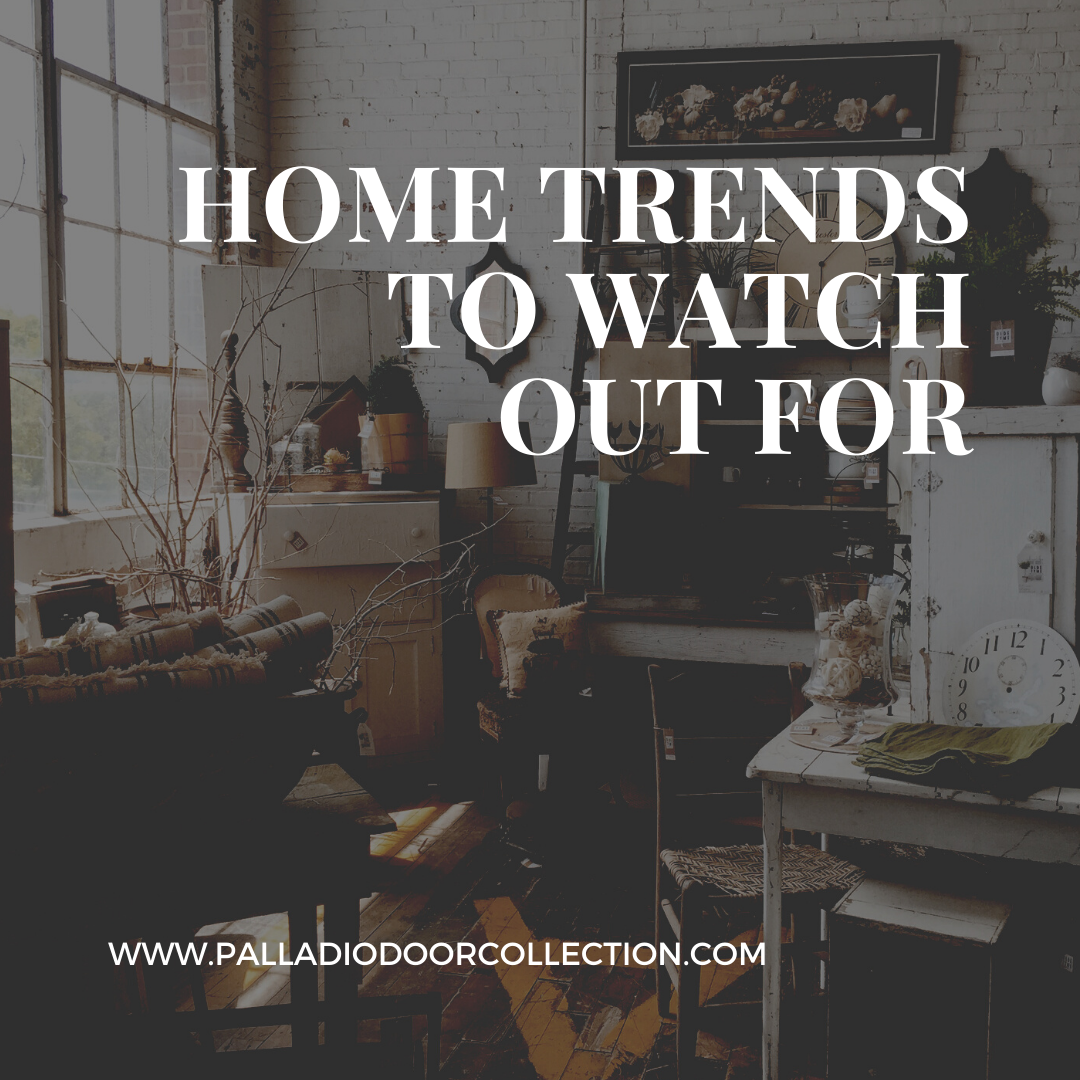 Home trends to watch out for